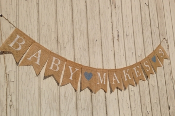 Baby Makes 3 Banner, or 4 or 5 or 6 etc.