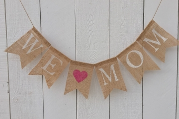 We [heart] Mom Burlap Banner