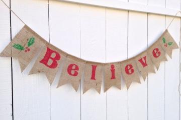 Believe Burlap Banner