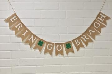 ERIN GO BRAGH Burlap Banner
