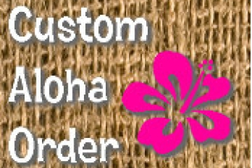 AlohaInspired Custom Order